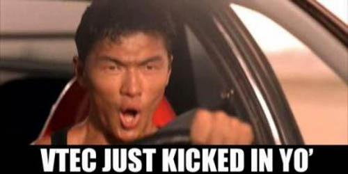 vtec just kicked in